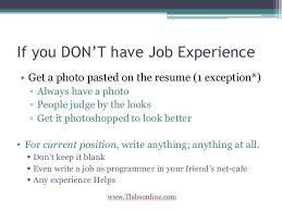 i don t have a resumes. make your resume stand out . i don t have a resumes