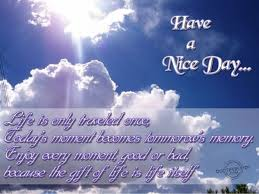 Enjoy This Beautiful Day Quotes Best of Have A Beautiful Blessed Day Quotes