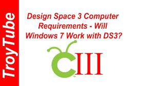 Cricut Design Space Windows 7 Design Space 3 Computer Requirements Will Windows 7 Work