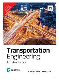 Transportation Engineering By C. Jotin Khisty B. Kent Lall ...