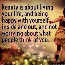 Beauty Of Life Quotes Best of Beauty Is About Living Your Life Pictures Photos And Images For