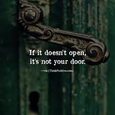 Open Door Quotes Simple Positive Quotes If It Doesn't Open It's Not Your Door Via