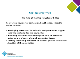 Scroll down for delivery information for books and other our community products. Sig Newsletters The Role Of The Sig Newsletter Editor To Oversee Newsletter Content And Publication Specific Duties Include Developing Resources For Ppt Download