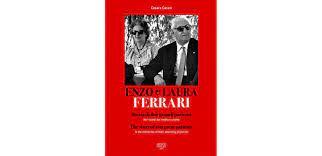Laura ferrari's husband was enzo ferrari laura ferrari's in laws: Enzo E Laura Ferrari Librairie Motors Mania