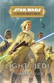 The High Republic: Light of the Jedi   Wookieepedia