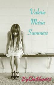 Valerie Maria Summers - kevin alas - Wattpad