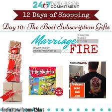 gifts for firefighters and family day 10 subscription gifts