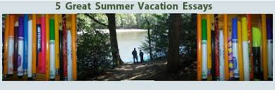 summer vacation essay at the lake and pens
