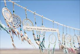 Dream Catcher Sayings Dream Catcher Tumblr Quotes Dream Catcher Quotes And Sayings 35