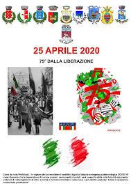 75° ANNIVERSARIO DELLA LIBERAZIONE – 25 APRILE 2020
