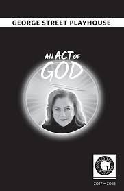 Lyn Light Geller An Act Of God At George Street Playhouse Starring Kathleen