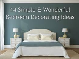 simple bedroom decorating ideas. 14 Simple \u0026 Wonderful Bedroom Decorating Ideas