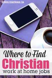 Where to Find Christian Work at Home Jobs