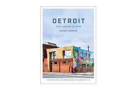 detroit the dream is now