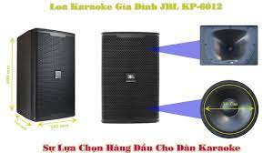 Loa Karaoke Gia Đình JBL KP 6012 | Sự Lựa Chọn Hàng Đầu Cho Dàn Karaoke -  YouTube