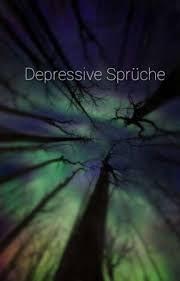 Depressive Sprüche 9 Wattpad