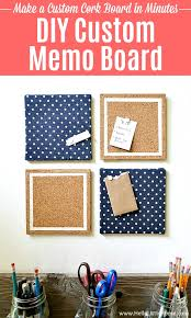 diy memo board a cute fun way to get organized make your own