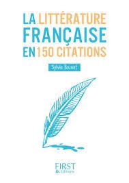 Petit Livre De La Littérature Française En 150 Citations