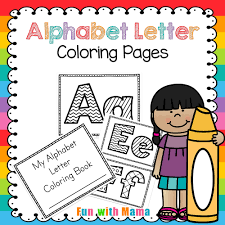 Important things about alphabet coloring pages.our kids grow up every day. Alphabet Coloring Pages Fun With Mama