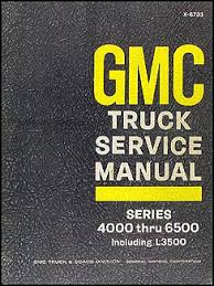 gmc series service manuals shop owner maintenance 1967 gmc 4000 6500 repair manual original medium duty including l3500