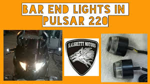Bar End Lights For Pulsar Bar End Light In Pulsar Kalshetty Motors
