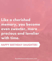 Happy Birthday Quotes For Daughter Awesome 48 Beautiful Ways To Say Happy Birthday Daughter Unique Quotes