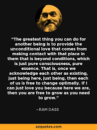 Ram Dass Quotes Enchanting Ram Dass Quote The Greatest Thing You Can Do For Another Being Is