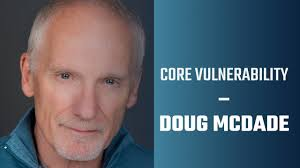Core Vulnerability | Doug McDade interview on acting, teaching ...