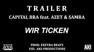 Capital Bra Feat Azet Samra Wir Ticken Prod By Exetra Beatz
