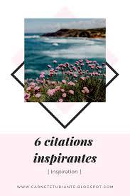 6 Citations Inspirantes Carnet Détudiante Blog étudiant