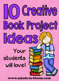 ten great creative book report ideas minds in bloom if you re looking to spice up your book report assignments then this is