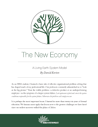 the new economy a living earth system model the next system project davidkorten ciover