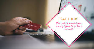 the best bank cards for every filipino travelers