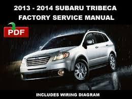 2013 2014 subaru tribeca factory oem service repair fsm manual image is loading 2013 2014 subaru tribeca factory oem service repair