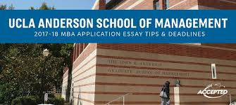 ucla anderson mba application essay tips and deadlines find out more about ucla anderson here