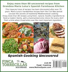 spanish cooking uncovered farmhouse favourites nativespain