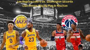 Los Angeles Lakers Vs. Washington Wizards Live Play By Play & Reaction -  YouTube