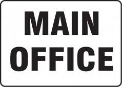 main office. Contractor Preferred Safety Sign: Main Office O