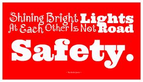 shining bright lights is not road safety breakdown emergency  shining bright lights is not road safety breakdown emergency roadside assistance mobile app breakdown app