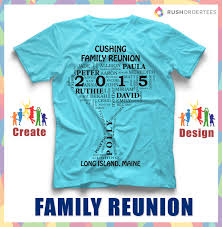 T Shirt Layout Design For Family Reunion Family Reunion T Shirt Ideas Create Your Custom Family