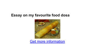 essay on my favourite food dosa google docs