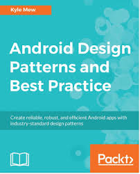 Design Patterns Pdf Gorgeous Android Design Patterns And Best Practices Pdf Download EBooks
