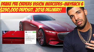 2018 maybach 6 cabriolet. brilliant maybach drake preorders vision mercedesmaybach 6 250000 deposit for 2018  delivery inside maybach 6 cabriolet