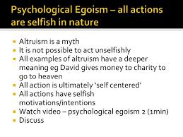 psychological egoism psychological egoism