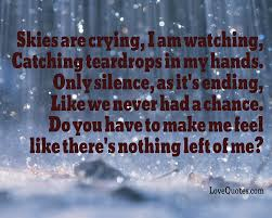 Skies Are Crying Love Quotes