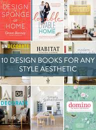 Interior Design Books Must Have Shopping Guide 10 Must Have Design Books For Every Taste