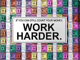 Print Home Work 2019 Unframed Alec Monopoly Work Harder Hd Canvas Print Home Decor