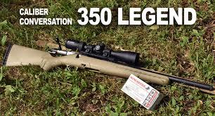 Deer Rifle Caliber Chart Winchester 350 Legend A Rifle Caliber Overview