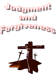 sermons and essays judgment and forgiveness