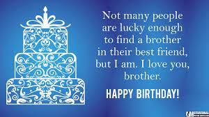 Happy Birthday Best Brother Quotes